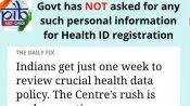 Fact Check: શું હેલ્થ આઈડીના રજિસ્ટ્રેશન માટે સરકારે માંગ્યો પર્સનલ ડેટા? જાણો સચ્ચાઈ