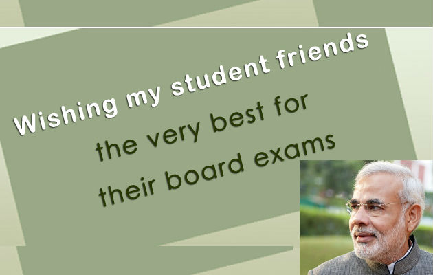 Narendra Modi Say Best Of Luck Or Play Exam