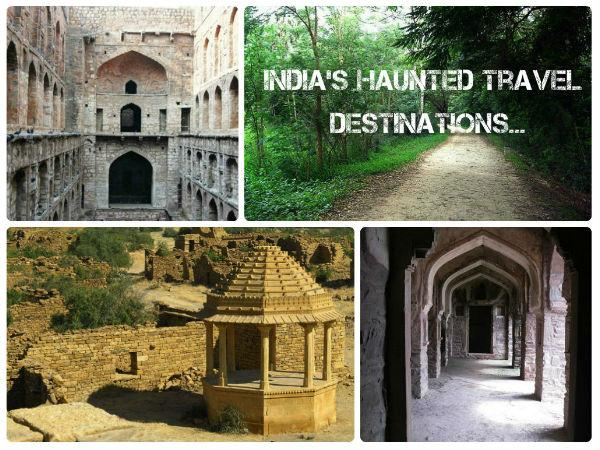 Feel The Horror India S Most Haunted Places