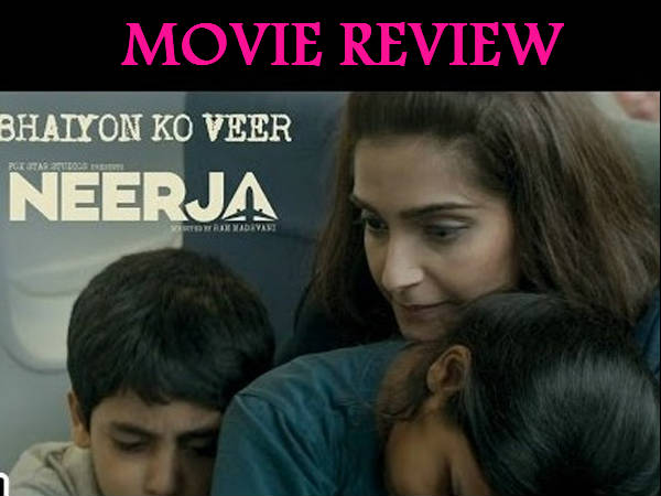 Neerja Movie Review Starring Sonam Kapoor