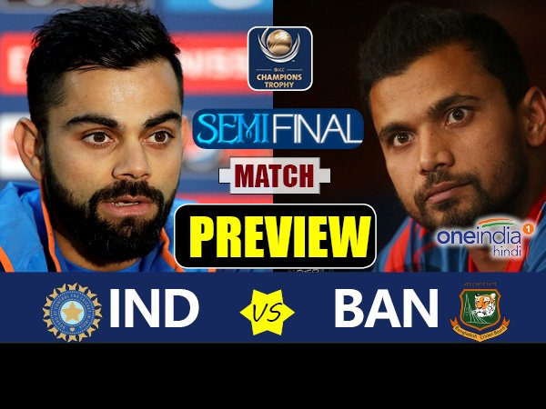 Champions Trophy 2017 Match Preview Of Semi Final 2 India Vs Bangladesh On June