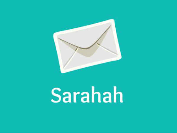 Sarahah Know Important Facts World Wide Popular App