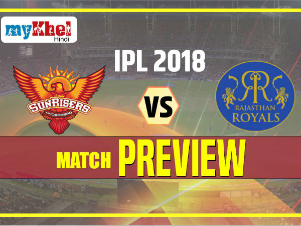 Ipl 2018 Ipl Match 4 Preview Sunrisers Hyderabad Vs Rajasthan Royals