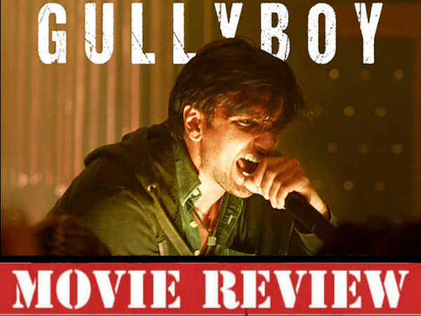 Gully Boy Movie Review And Rating Ranveer Singh Alia Bhatt