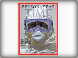 Time Names Ebola Fighters As Person The Year