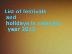 List Of Festivals And Holidays In Calendar Year