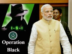 Operation Black Pakistan Isi Working On Destablising Narendra Modi Government