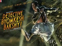 Detective Byomkesh Bakshi Movie Review Hindi
