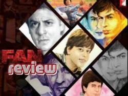 Fan Movie Review Shahrukh Khan Has Blown Us Away 028929 Pg