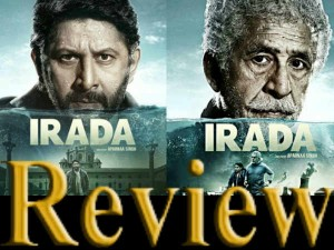 Irada Movie Review Story Plot And Rating