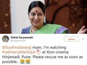Man From Pune Tweet Sushma Swaraj Mam I Am Watching Jab Har